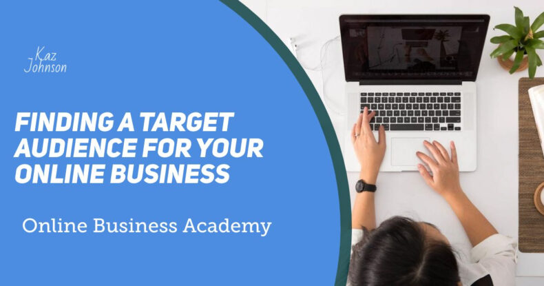Finding a target audience for your online business